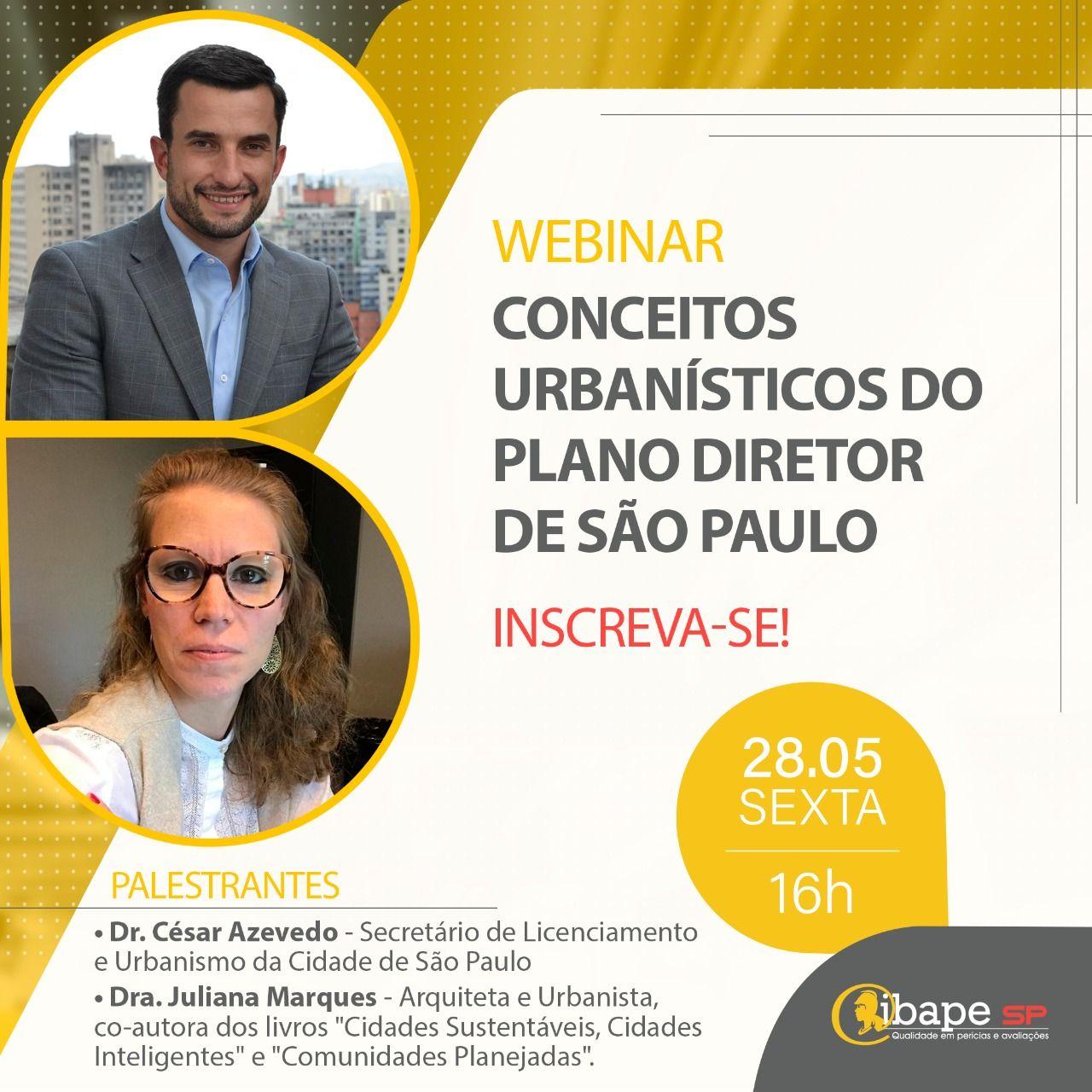 IBAPE-SP promove webinar sobre Plano Diretor com Secretário de Urbanismo e Licenciamento de São Paulo