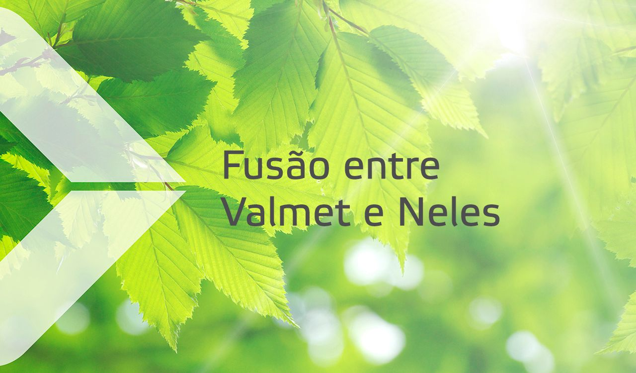 Valmet adquire operações da Neles e cria empresa líder com oferta única global para indústrias de processo